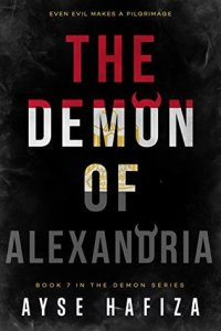 book cover for The Demon Series 7 - Demon of Alexandria by Ayse Hafiza