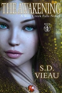 ARC Review: The Awakening (Wolf Creek Falls #1) by S.D. Vieau