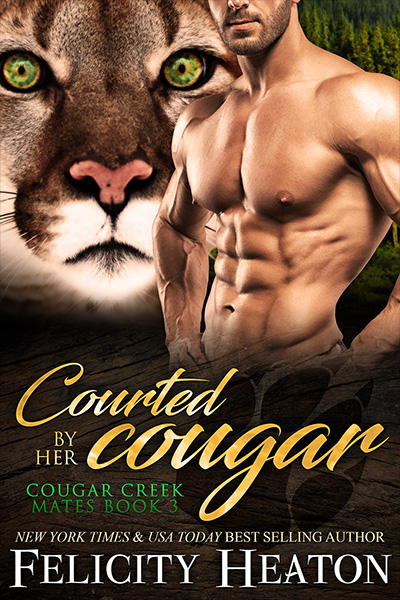 Book Cover for Cougar Creek Mates book 3 - Courted by Her Cougar by Felicity Heaton