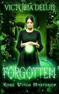 ARC Review: Forgotten (Rune Witch Mysteries #3) by Victoria DeLuis