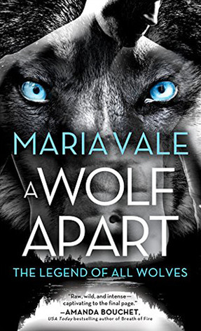book cover for The Legend of all Wolves book 2 - A Wolf Apart by Maria Vale