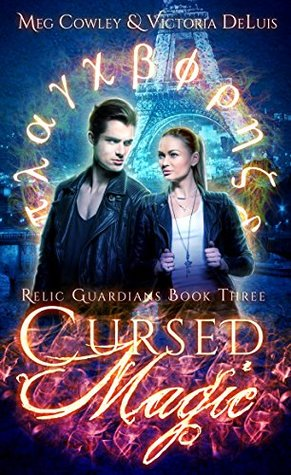 book cover for Relic Guardians 3 - Cursed Magic - Meg Cowley and Victoria DeLuis