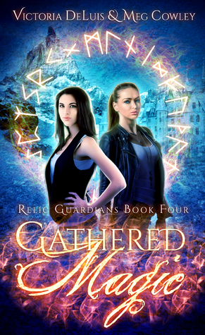 book Relic Guardians 4 - Gathered Magic - Meg Cowley and Victoria DeLuis