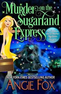 Review: Murder on the Sugarland Express (Southern Ghost Hunter Mysteries #6) by Angie Fox @AngieFoxauthor
