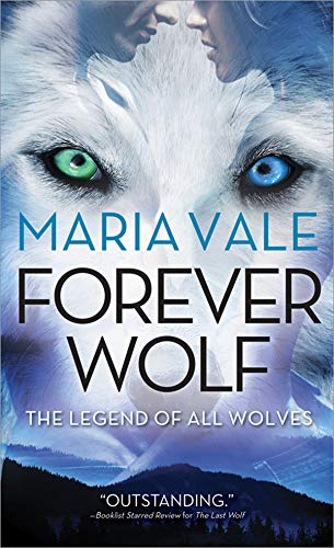 book cover for The Legend of all Wolves book 3 - Forever Wolf by Maria Vale