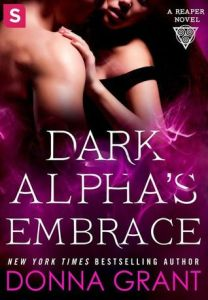 Review: Dark Alpha's Embrace (Reaper #2) by Donna Grant