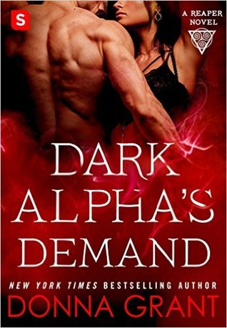 book cover for Reaper book 3 - Dark Alpha's Demand by Donna Grant
