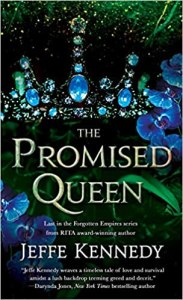Book Birthday: The Promised Queen (Forgotten Empires #3) by Jeffe Kennedy