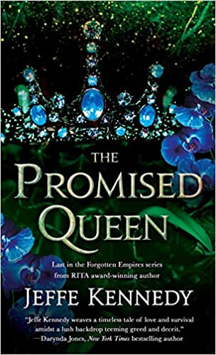 book cover for Forgotten Empires 3 - The Promised Queen by Jeffe Kennedy