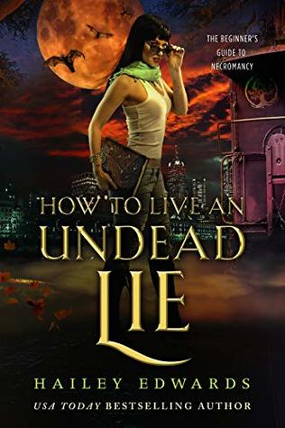 Cover image of The Beginners Guide To Necromancy 5 - How To Live An Undead Lie - Hailey Edwards
