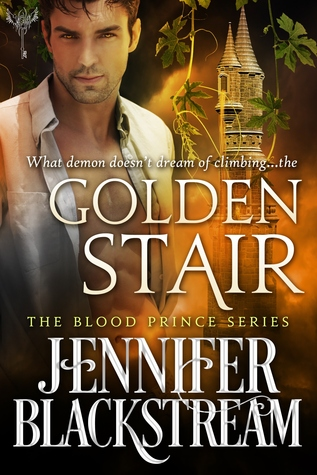 book cover for Blood Prince book 3 - Golden Stair by Jennifer Blackstream