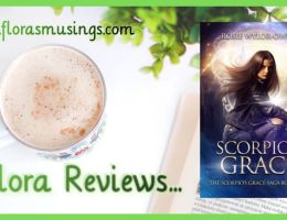 ARC Featured Image - Scorpio's Grace Saga 1 - Scorpio's Grace by Rosie Wylor-Owen