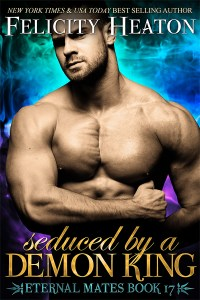 book cover for Eternal Mates book 17 - Seduced by a Demon King by Felicity Heaton