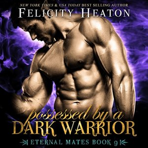 audiobook Possessed by a Dark Warrior by Felicity Heaton - Narrator Eric G Dove