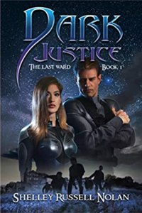 book cover for The Last Ward 1 - Dark Justice by Shelley Russell Nolan