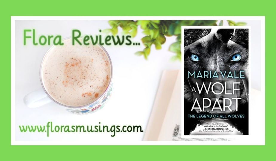 Featured image for ARC review about The Legend of All Wolves book 2 - A Wolf Apart by Maria Vale