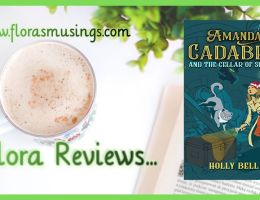 Featured Image of ARC review for Amanda Cadabra 2 - The Cellar of Secrets by Holly Bell