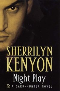 book cover for Hunter Legends 8 - Night Play by Sherrilyn Kenyon