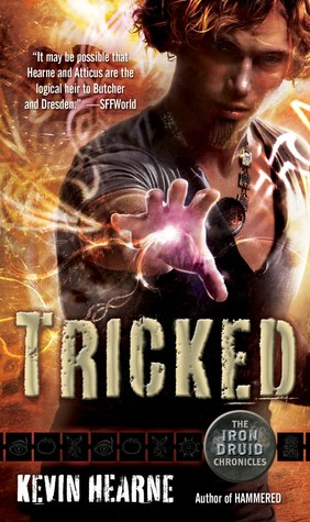 book cover for The Iron Druid Chronicles book 4 - Tricked by Kevin Hearne
