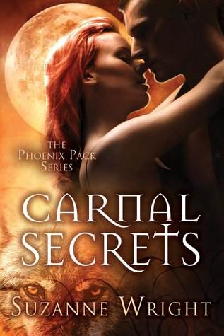 book cover for The Phoenix Pack book 3 - Carnal Secrets by Suzanne Wright