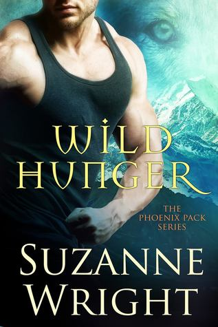 book cover for The Phoenix Pack book 7 - Wild Hunger by Suzanne Wright