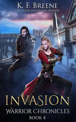 book cover for Warrior Chronicles book 4 - Invasion by K.F. Breene
