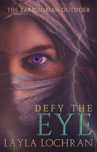 book cover for Defy The EYE by Layla Lochran