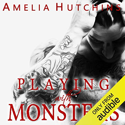 audiobook cover for Playing With Monsters by Amelia Hutchins narrated by Eva Amar and Aiden Snow