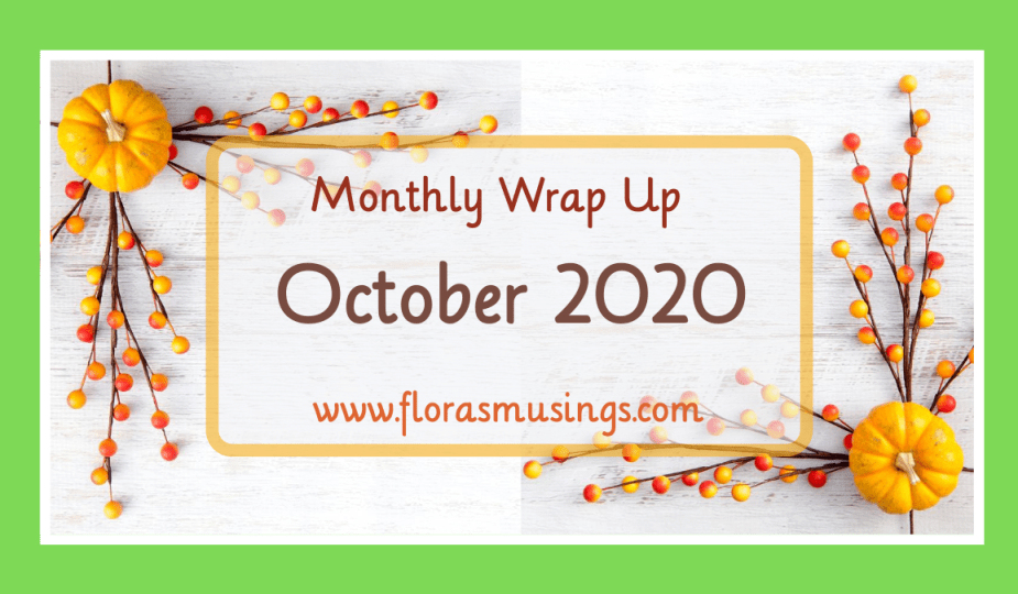 Featured Image - Monthly Wrap Up - October (2020)