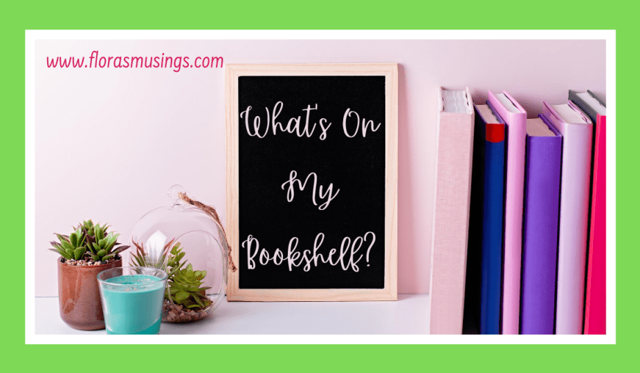 Featured Image - Whats On My Bookshelf - Tag (1)