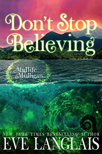 book cover for Midlife Mulligan 3 - Don't Stop Believing by Eve Langlais