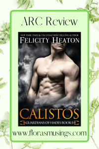 Pinterest Pin for ARC Review - Guardians of Hades 5 - Calistos by Felicity Heaton (1)