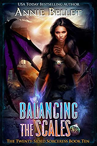 book cover for Twenty-Sided Sorceress 10 - Balancing the Scales by Annie Bellet