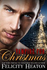 Flora Reviews: Vampire for Christmas by Felicity Heaton