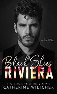 book cover for Black Skies Riviera by Catherine Wiltcher