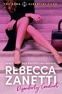 book cover for Disorderly Conduct By Rebecca Zanetti