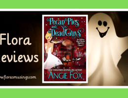 Featured Image - Southern Ghost Hunter Mysteries 7 - Pecan Pies and Dead Guys by Angie Fox