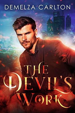 book cover for Mel Goes To Hell 1 - The Devils Work by Demelza Carlton