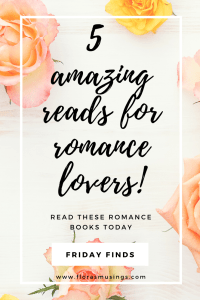 Pinterest Pin - Friday Finds - Amazing Reads for Romance Lovers (4)