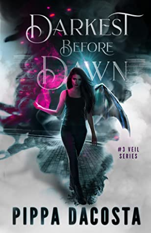 book cover for The Veil 3 - Darkest Before Dawn by Pippa DaCosta