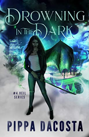 book cover for The Veil 4 - Drowning in the Dark by Pippa DaCosta