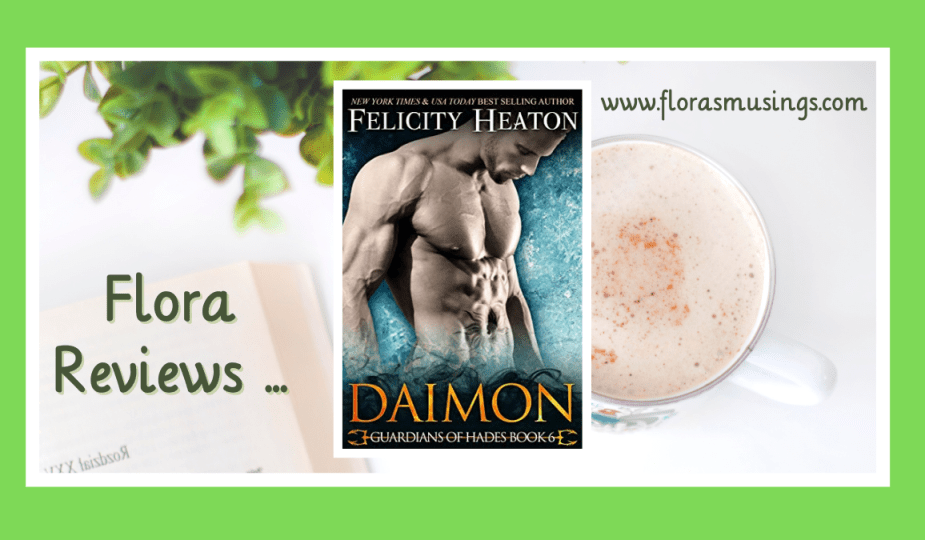 ARC Featured Image - Guardians of Hades 6 - Daimon by Felicity Heaton