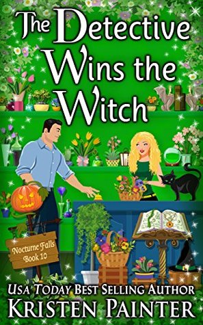 book cover for Nocturne Falls 10 - The Detective Wins The Witch by Kristen Painter