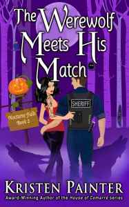 book cover for Nocturne Falls 2 - The Werewolf Meets His Match by Kristen Painter