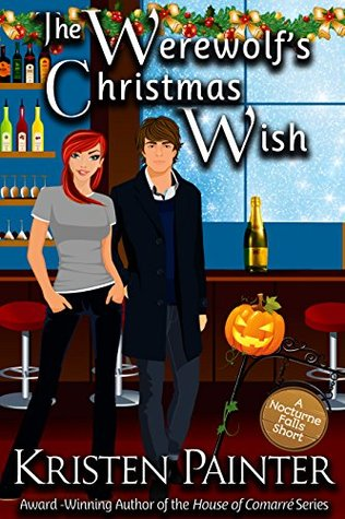 book cover for Nocturne Falls 4.6 - The Werewolf's Christmas Wish by Kristen Painter