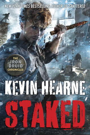 book cover for The Iron Druid Chronicles 8 - Staked by Kevin Hearne