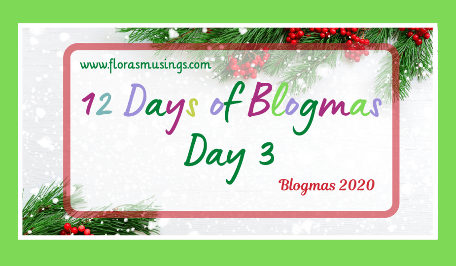 Featured Image - 12 Days Of Blogmas - Day 3