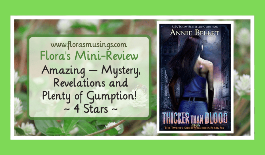 Featured Image - Twenty-Sided Sorceress 6 - Thicker Than Blood by Annie Bellet