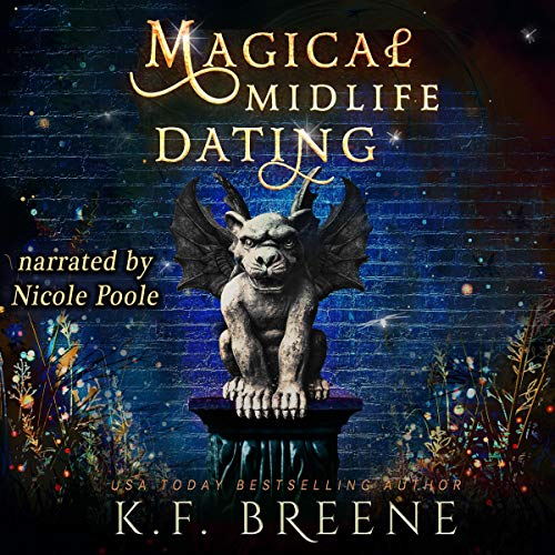 audiobook cover for Leveling Up 2 - Magical Midlife Dating by K.F. Breene - Narrated by Nicole Poole
