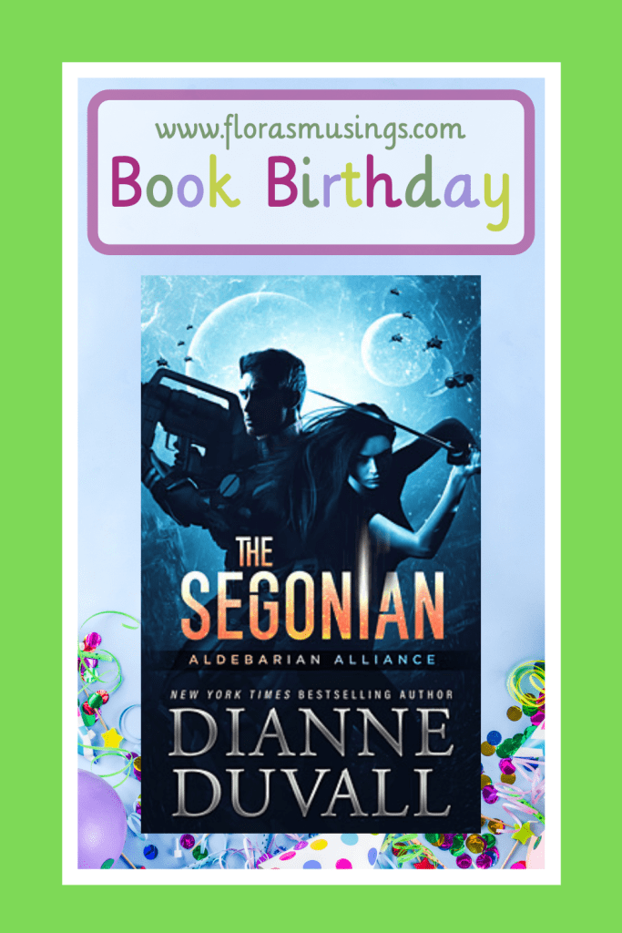 Pinterest Pin - Book Birthday - Aldebarian Alliance 2 - The Segonian by Dianne Duvall